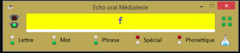 """A tool bar in French. The header is titled """"Echo oral Medialexie"""". There is a bright yellow text box with the letter f printed there in blue. All around the box are light indicators of red or green with labels such as Letter, Word, Phrase, Special, Phonetics, and a timer."""