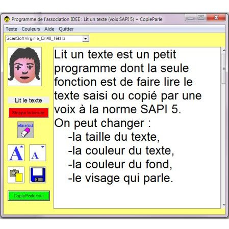 """A large text box with menu buttons on the first left column under a drawn female's head. There are buttons labeled """"read a text"""" and """"Stop speaking"""", an eraser button, A large font next to a small font, a camera button, a save to disk, and a green copy speak button."""