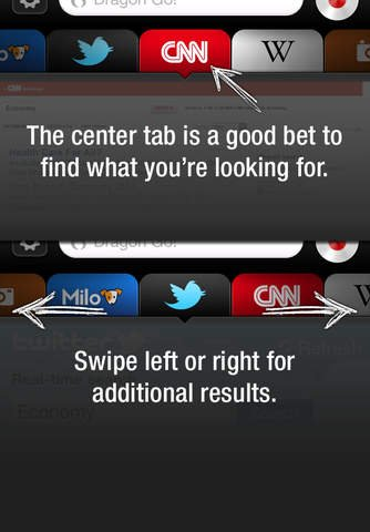 Screenshot of the Dragon Go! app displaying various websites as horizontal tabs. When you tell the app what you want, the search results populate as tabs. To navigate across websites, swipe the tabs left or right.