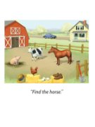 """An illustrated farm scene with a horse, cow, and pig. Below, the words """"Find the horse"""" in italics."""