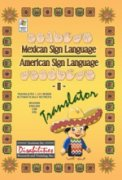 """A bright yellow page with various decorative symbols along the border, and the words """"Mexican sign Language, American Sign Language"""" in dark font. There are also illustrated hands spelling out the words in sign language above and below. In the bottom-right corner, an illustration of a child wearing a sombrero, with the word """"Translator"""" in green, cursive font above."""