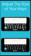 """Two iPhones, one above the other, each with a text box above a QWERTY keyboard in landscape. The tagline written is """"Adjust the Size of Your Keys"""". The iPhone on top displays a keyboard that is 1.5 times larger and brighter than the one below it."""