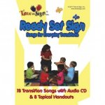 "A yellow and white book cover that features an image of a teacher surrounded by a small group of kids, with ""Ready Set Sign"" in blue font. Beneath the photo, a subtitle reads ""18 Transition Songs with Audio CD & 8 Topical Handouts."""
